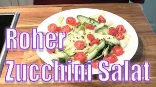Zucchini Salat schnell und lecker