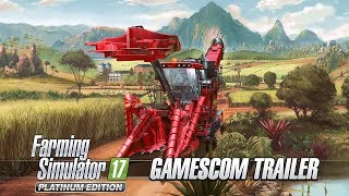 [Gamescom 2017] Farming Simulator 17 - Platinum Edition - Gamescom Trailer
