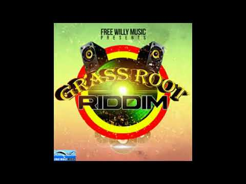 REGGAE NU-ROOTS - Grass Root Riddim 2015  Free Willy Music