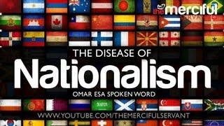 The Disease of Nationalism ᴴᴰ - Spoken Word