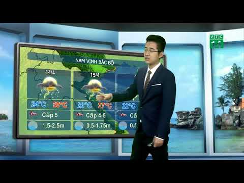 VTC14 | Thời tiết biển 13/04/2018 | Vinh Bắc Bộ khoảng cấp 5, có lúc cấp 6 và giật tới cấp 7