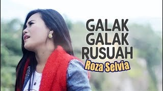 ROZA SELVIA - Galak Galak Rusuah  Lagu Minang