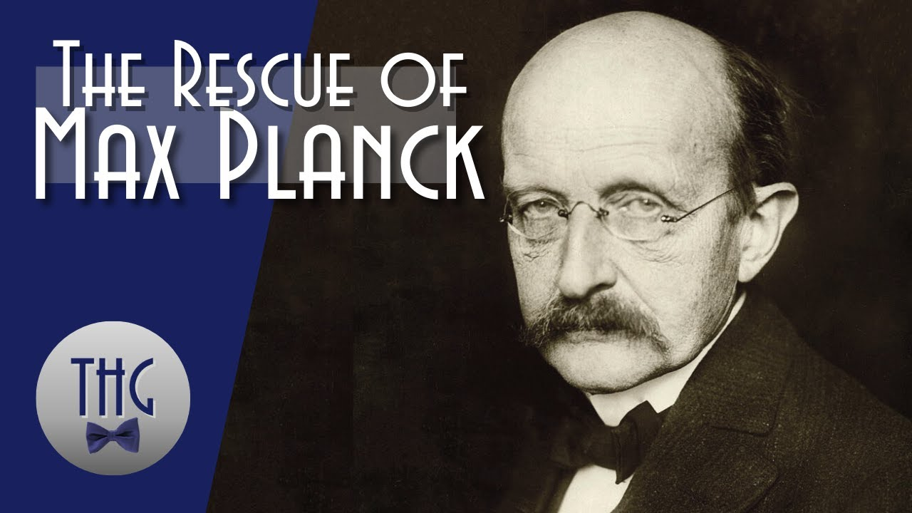 The Alsos Project and the Rescue of Max Planck, May 16, 1945