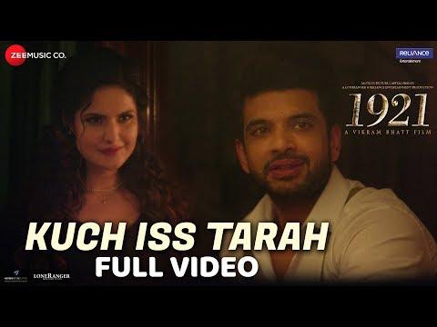 Kuch Iss Tarah - Full Video | 1921 | Zareen Khan & Karan Kundrra | Arnab Dutta | Harish Sagane