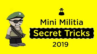 Most amazing Mini Militia Tips, Tricks & Secrets 2019