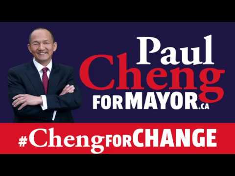 VOTE PAUL CHENG for MAYOR - CTV
