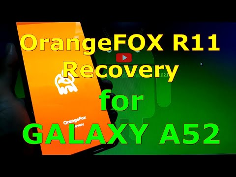 How to Install OrangeFox Recovery R11 on Samsung Galaxy A52