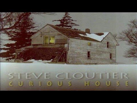 Steve Cloutier - Curious House Album