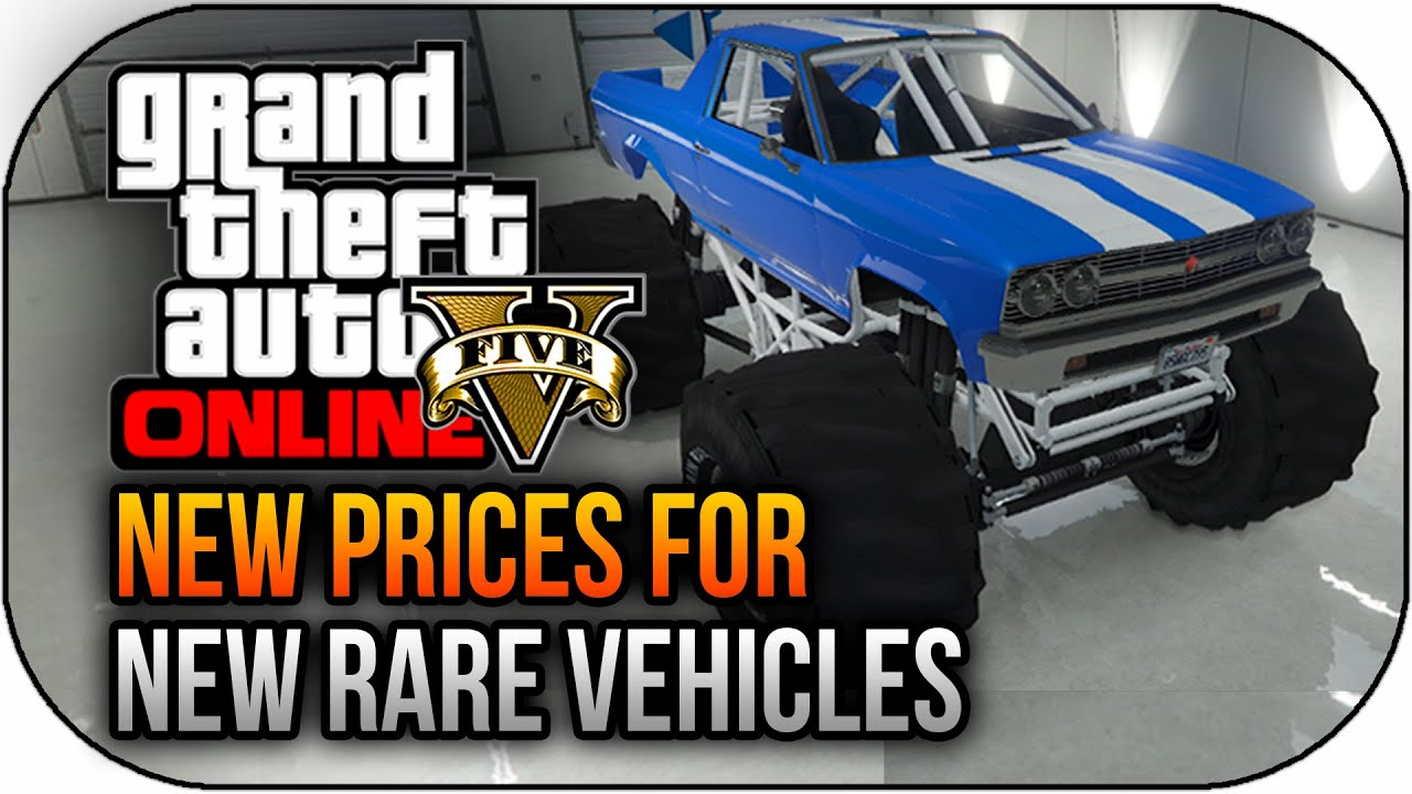 Gta New Rare Vehicle Prices Sub Monster Truck More