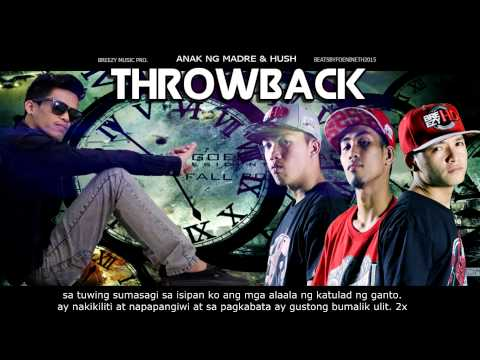 Throwback - ANM & Hush  ( Breezy Music Prod ) ( Beatsbyfoenineth 2015 )