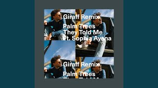 They Told Me (Giraff Remix) (Remix)