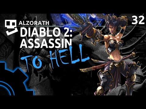 Diablo 2: To Hell! [32]: Broken Fetish [ Assassin | Gameplay | RPG ]