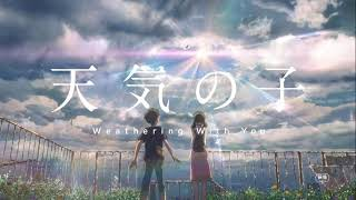 (Tenki No Ko) Weathering With You | Full Song |  MUSIC EXTENSIVE | Makoto Shinkai