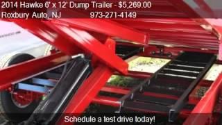 2014 Hawke 6' x 12' Dump Trailer 10K Low Profile - for sale