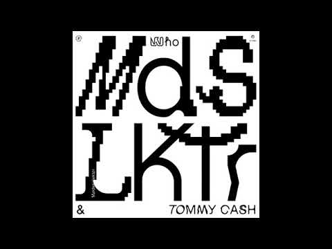 Modeselektor - Who Feat. Tommy Cash (Single Version) [MTR093]