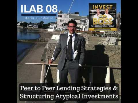 ILAB 08 - Peer to Peer Lending Strategies & Structuring Atypical Investments