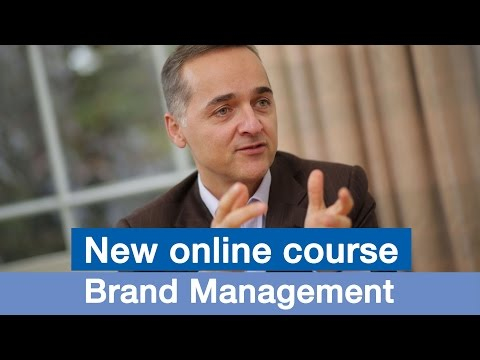 New Online Course: Brand Management: Aligning Business, Bran