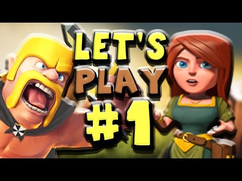 Clash of Clans | Let's Play Episode #1 - Let The Games Begin!