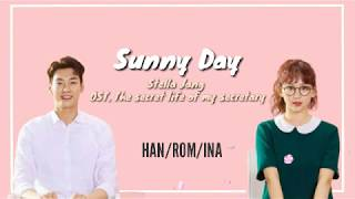 [Lyric Han/Rom/Ina] Sunny Day - Stella Jang (Ost.The secret life of my secretary)