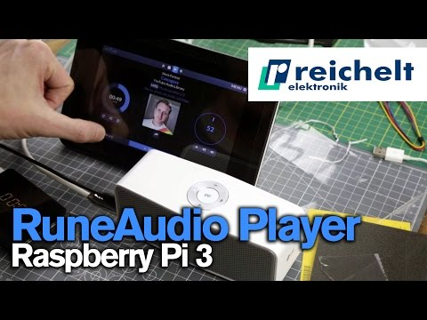 RuneAudio Player with a Raspberry Pi - Sponsored by Reichelt