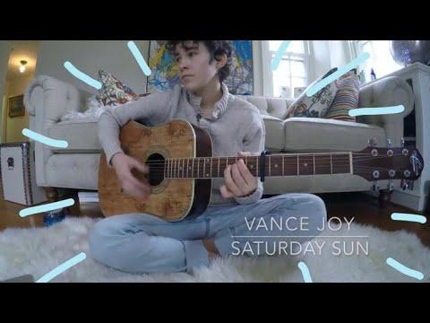saturday sun - vance joy cover