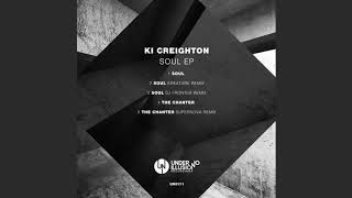 Ki Creighton - Soul (Kreature Remix) [Under No Illusion] mp3