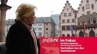Vertrieben von den Getriebenen (JF-TV Im Fokus mit Erika Steinbach)