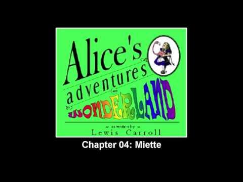 ►Alice's Adventures in Wonderland - Chapter 04: Miette - Audiobook