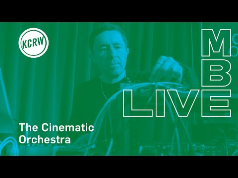 "The Cinematic Orchestra performing ""A Promise""  on KCRW"