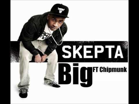 Skepta ft. Chipmunk - Big (Doin It Again)