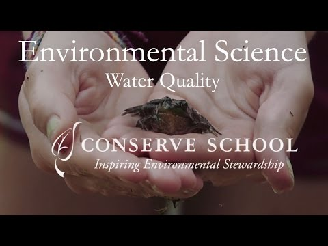 Environmental Science at Conserve School: Water Quality