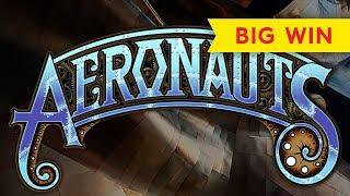 Aeronauts Slot - $10 Max Bet - BIG WIN BONUS!