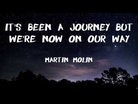 Martin Molin - It's Been A Journey But We're Now On Our Way