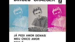 Baixar DIRCEU GRAESER - COMPACTO DUPLO - 1968