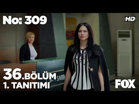 No: 309 36. Bölüm 1. Tanıtımı
