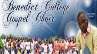 Benedict College Gospel Choir- Say the Word