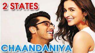 Chaandaniya 2 States Song ft Arjun Kapoor & Alia Bhatt RELEASES