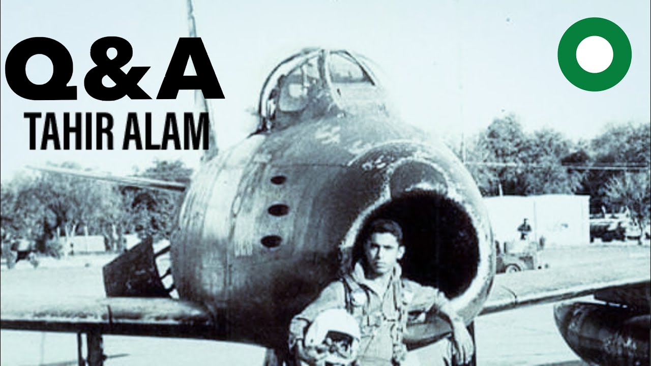 Q&A with Tahir Alam | Former F-86, MiG -19 & Mirage III/V Pilot