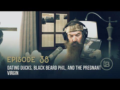 Dating Ducks, Black Beard Phil, And The Pregnant Virgin   Ep 38