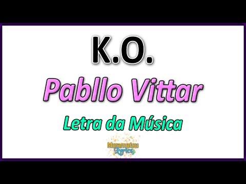 Pabllo Vittar - KO - Letra