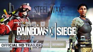 Rainbow Six Siege: Steel Wave Operators - Official Gameplay Gadgets & Starter Tips Trailer