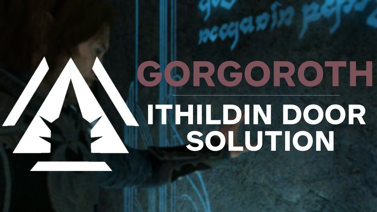 Gorgoroth Ithildin Door Poem Solution - Middle-earth Shadow of War & Gorgoroth Ithildin Door Poem Solution - Middle-earth: Shadow of War ...