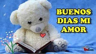 Buenos Dias mi Amor TE AMO, Mensajes Bonitos para dedicar