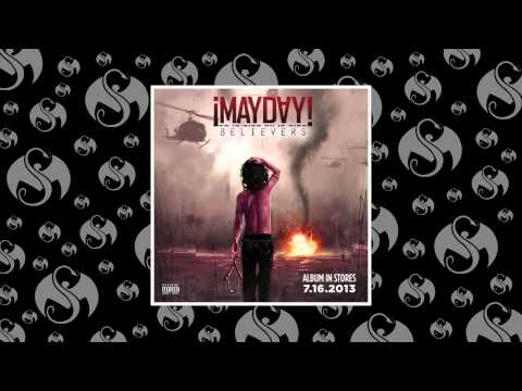 ¡MAYDAY! - Shots Fired | Believers 7/16/2013