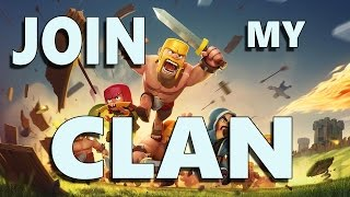 COC: JOIN MY CLAN!