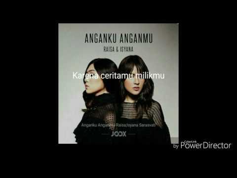 Anganku Anganmu - Raisa feat Isyana Sarasvati