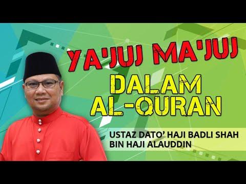 YA'JUJ MA'JUJ DALAM AL-QURAN | Siri 28 Tanda-Tanda Kiamat | Ustaz Badli Shah Alauddin