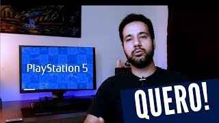 Playstation 5 - Que traga de volta a época de Ouro dos Consoles
