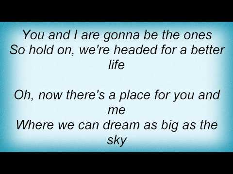 Keith Urban - Better Life Lyrics