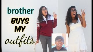 BROTHER BUYS MY OUTFITS! (With Vlog Footage!)
